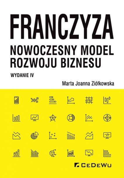 Franczyza nowoczesny model rozwoju biznesu - Ziółkowska Marta Joanna   okładka