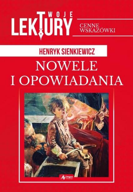 Nowele i opowiadania - Henryk Sienkiewicz   okładka
