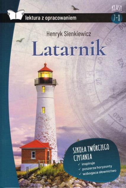 Latarnik Lektura z opracowaniem - Henryk Sienkiewicz | okładka