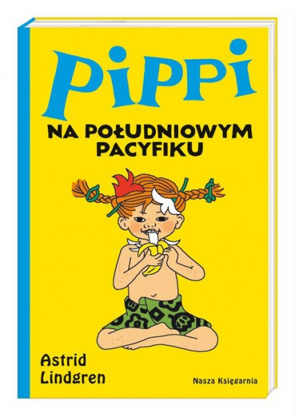 Pippi na Południowym Pacyfiku - Astrid Lindgren   okładka