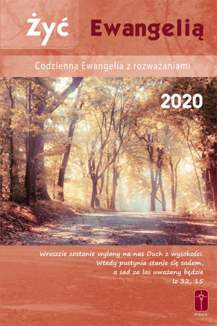 Żyć Ewangelią Codzienna Ewangelia z rozważaniami 2020 - Misjonarze Krwi Chrystusa | okładka