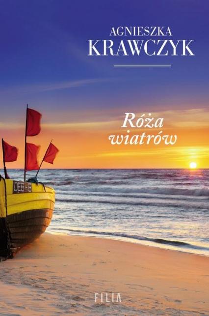 Róża wiatrów - Agnieszka Krawczyk | okładka