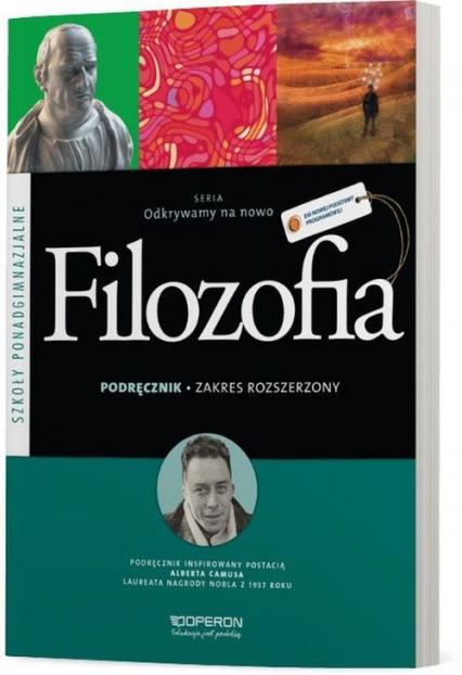 Odkrywamy na nowo Filozofia Podręcznik Zakres rozszerzony Szkoła ponadgimnazjalna - Gajewska Magdalena, Sobczak Krzysztof   okładka
