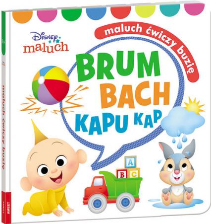 Disney Maluch Maluch ćwiczy buzię Brum Bach Kapu Kap HOPE-9202 -  | okładka