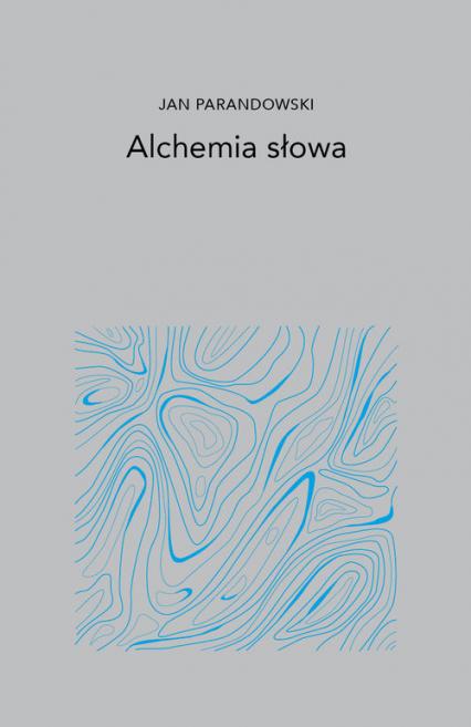Alchemia Słowa - Jan Parandowski | okładka