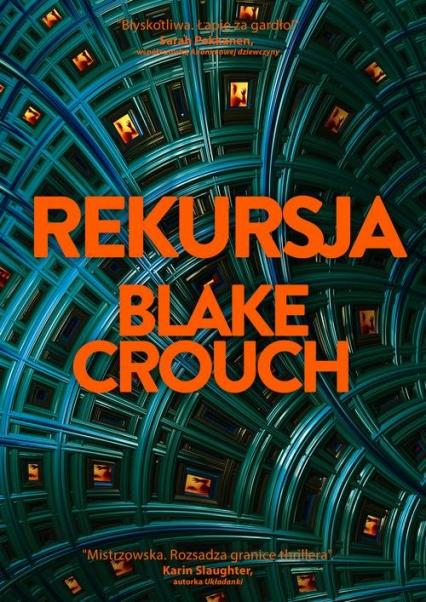 Rekursja - Blake Crouch | okładka