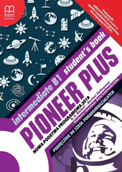 Pioneer Plus Intermediate B1 Student's Book Szkoła ponadpodstawowa - Mitchell -H.Q., Malkogianni Marileni   okładka