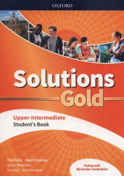 Solutions Gold Upper-Intermediate Podręcznik Szkoła ponadpodstawowa i ponadgimnazjalna - Falla Tim, Davies Paul A.   okładka