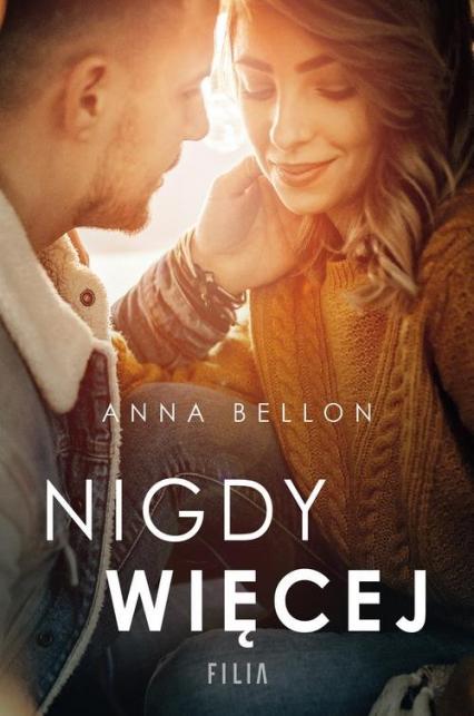 Nigdy więcej - Anna Bellon | okładka