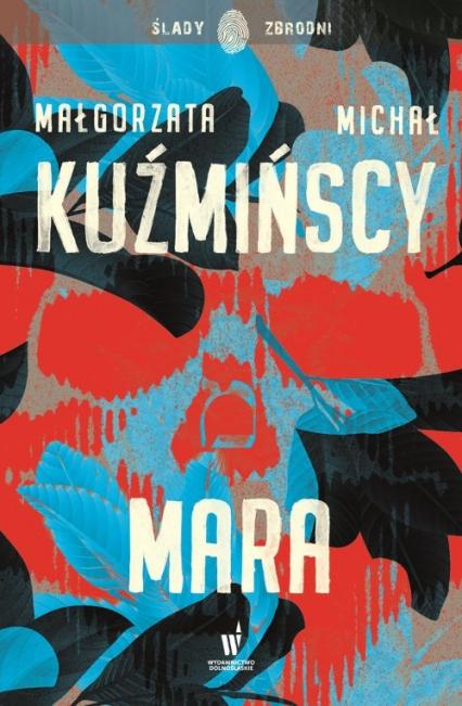 Mara - Kuźmińs kaMałgorzata, Kuźmiński Michał | okładka