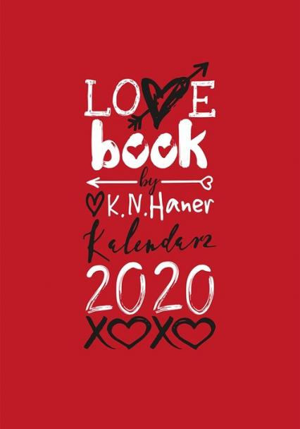 LOVE book by K.N. Haner. Kalendarz 2020 - K. N. Haner | okładka