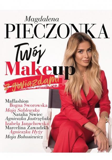 Twój make-up z gwiazdami - Magdalena Pieczonka | okładka