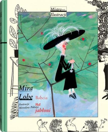 Babcia na jabłoni - Mira Lobe | okładka