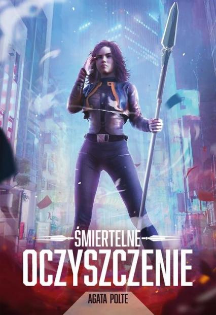 Śmiertelne oczyszczenie - Agata Polte | okładka