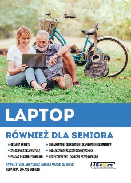 Laptop również dla seniora - Stych Paweł, Gaweł Arkadiusz, Smyczek Marek   okładka