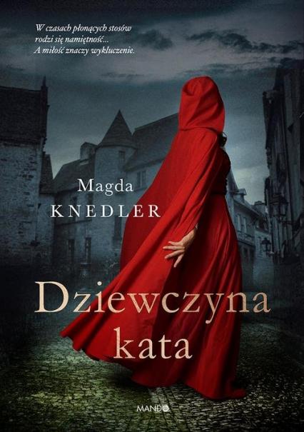 Dziewczyna kata - Magda Knedler | okładka