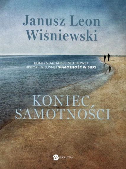 Koniec samotności - Wiśniewski Janusz Leon   okładka