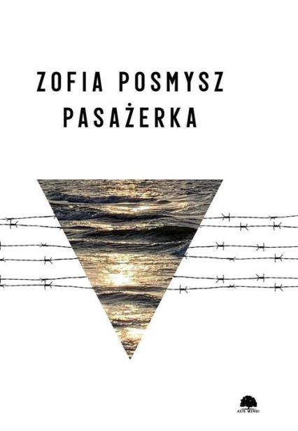 Pasażerka - Zofia Posmysz   okładka