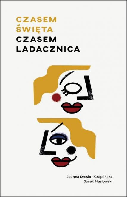 Czasem święta, czasem ladacznica - Masłowski Jacek, Drosio-Czaplińska Joanna | okładka