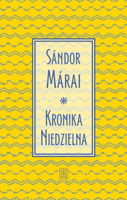 Kronika Niedzielna - Sandor Marai | okładka