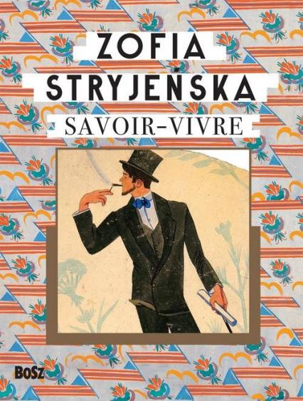 Savoir-vivre - Zofia Stryjeńska | okładka