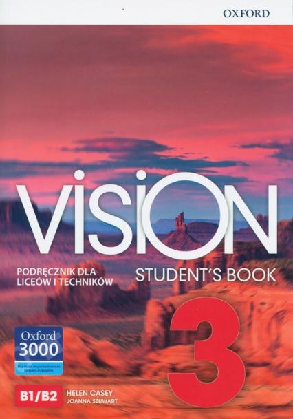 Vision 3 Podręcznik Szkoła ponadpodstawowa i ponadgimnazjalna - Casey Helen, Szuwart Joanna | okładka