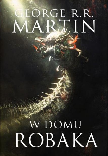 W domu robaka - Martin George R.R.   okładka