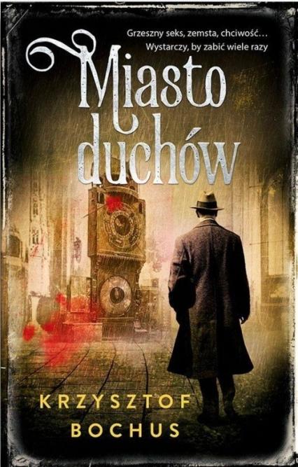 Miasto duchów - Krzysztof Bochus | okładka