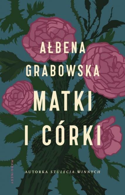 Matki i córki - Ałbena Grabowska | okładka