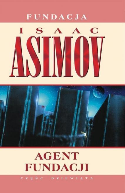 Agent Fundacji - Isaac Asimov | okładka