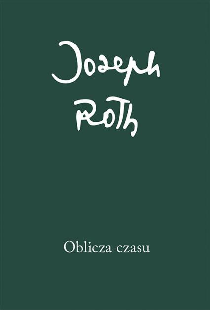 Oblicza czasu - Joseph Roth   okładka