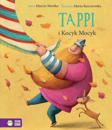 Tappi i Kocyk Mocyk - Marcin Mortka | okładka