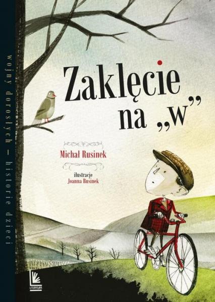 Zaklęcie na W - Michał Rusinek | okładka