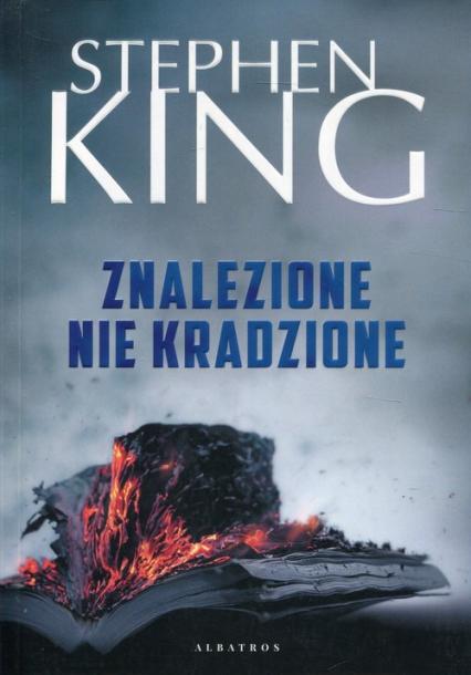Znalezione nie kradzione - Stephen King | okładka