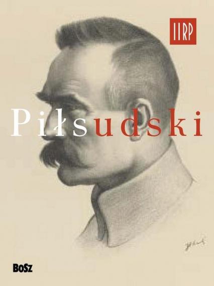 Piłsudski - Jan Łoziński | okładka