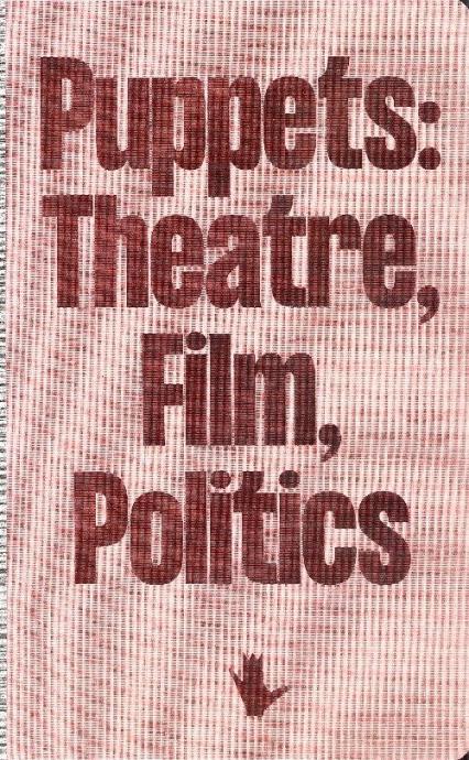 Puppets: Theatre, Film, Politics -    okładka