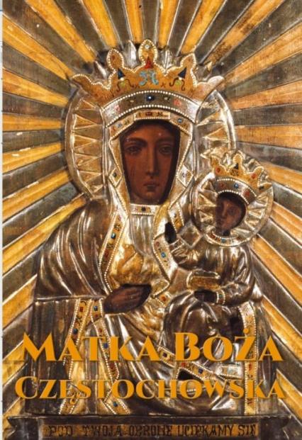 Matka Boża Częstochowska -    okładka