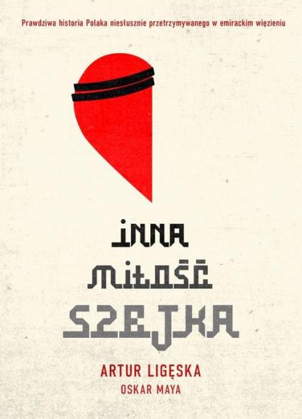 Inna miłość szejka - Ligęska Artur, Maya Oskar | okładka