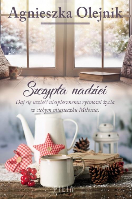 Szczypta nadziei - Agnieszka Olejnik | okładka