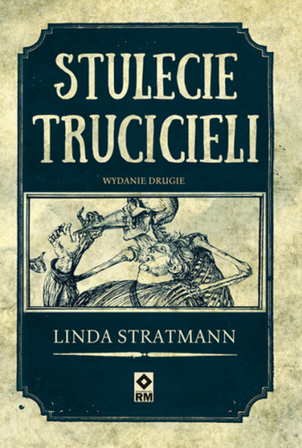 Stulecie trucicieli - Linda Stratmann | okładka