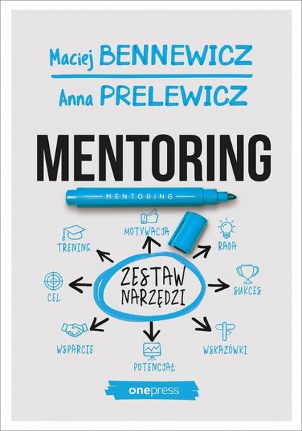 Mentoring Zestaw narzędzi - Bennewicz Maciej, Prelewicz Anna   okładka