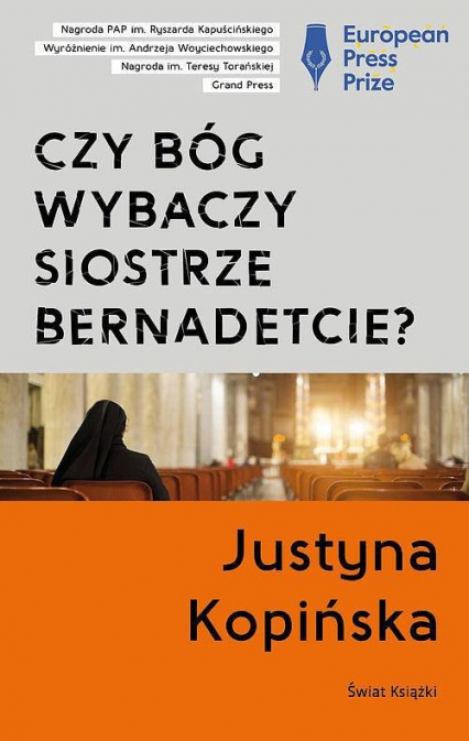 Czy Bóg wybaczy siostrze Bernadetcie? tw. - Justyna Kopińska | okładka