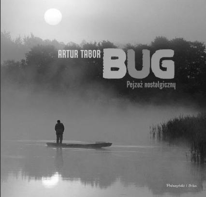 Bug Pejzaż nostalgiczny - Artur Tabor | okładka
