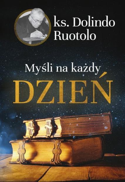 Myśli na każdy dzień - Ruotolo Dolindo | okładka