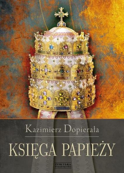 Księga papieży - Kazimierz Dopierała | okładka