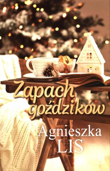 Zapach goździków - Agnieszka Lis   okładka