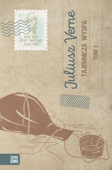 Tajemnicza wyspa Tom 1 - Juliusz Verne | okładka