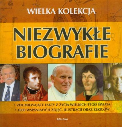 Niezwykłe biografie Wielka kolekcja - zbiorowa Praca | okładka