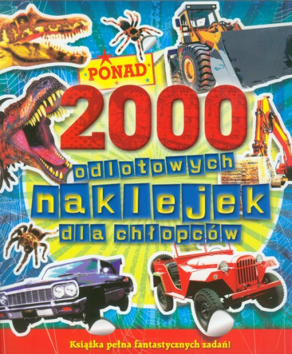 2000 odlotowych naklejek dla chłopców - zbiorowa praca   okładka