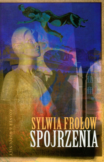 Spojrzenia - Sylwia Frołow | okładka